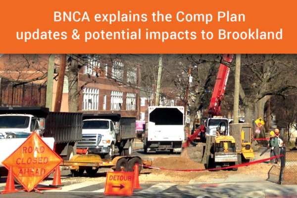 BNCA explains the Comprehensive Plan updates and potential impacts to Brookland
